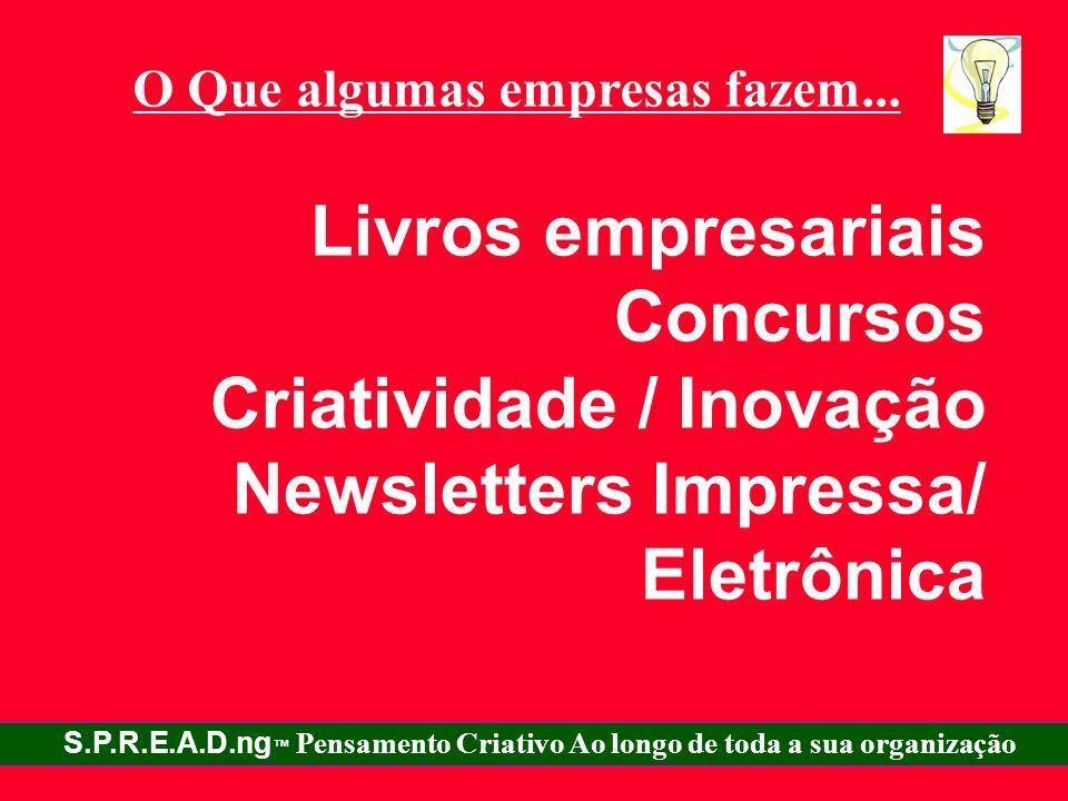 Criatividade / Inovação Newsletters Impressa/ Eletrônica