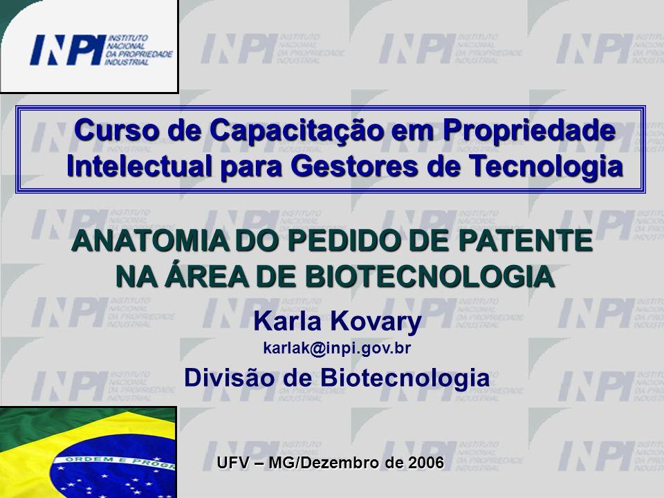 ANATOMIA DO PEDIDO DE PATENTE NA ÁREA DE BIOTECNOLOGIA