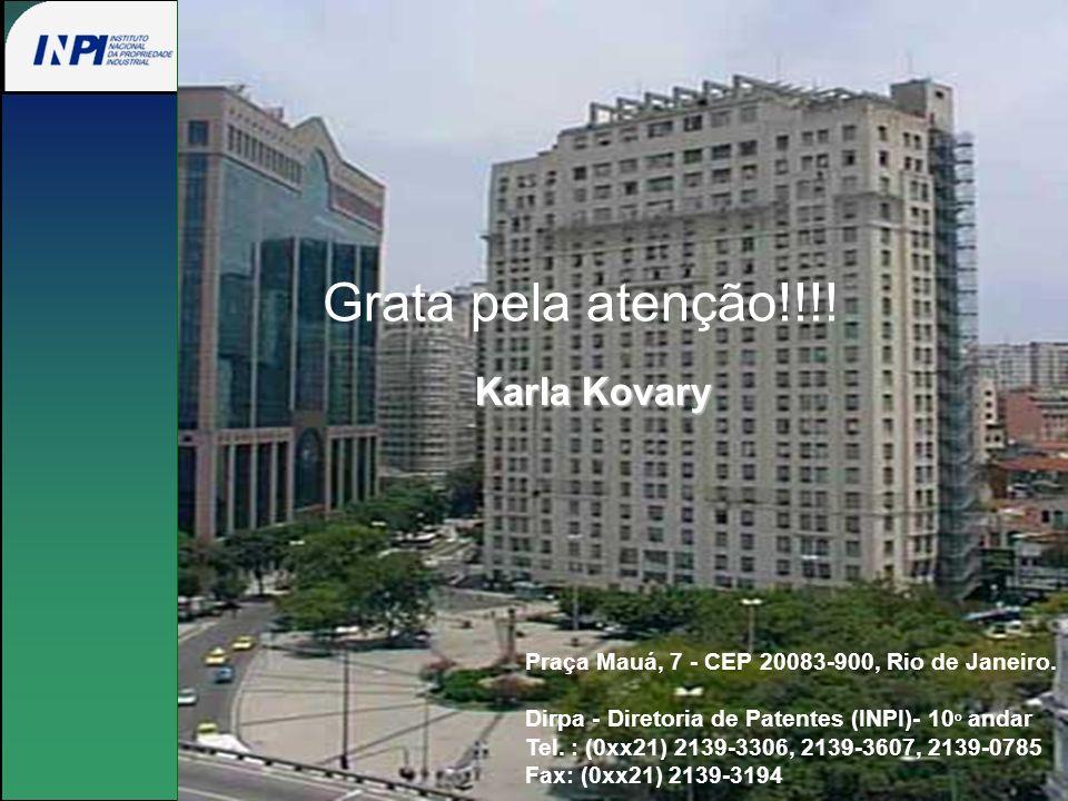 Grata pela atenção!!!! Karla Kovary