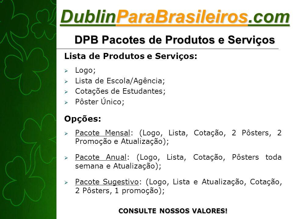 DublinParaBrasileiros.com DPB Pacotes de Produtos e Serviços