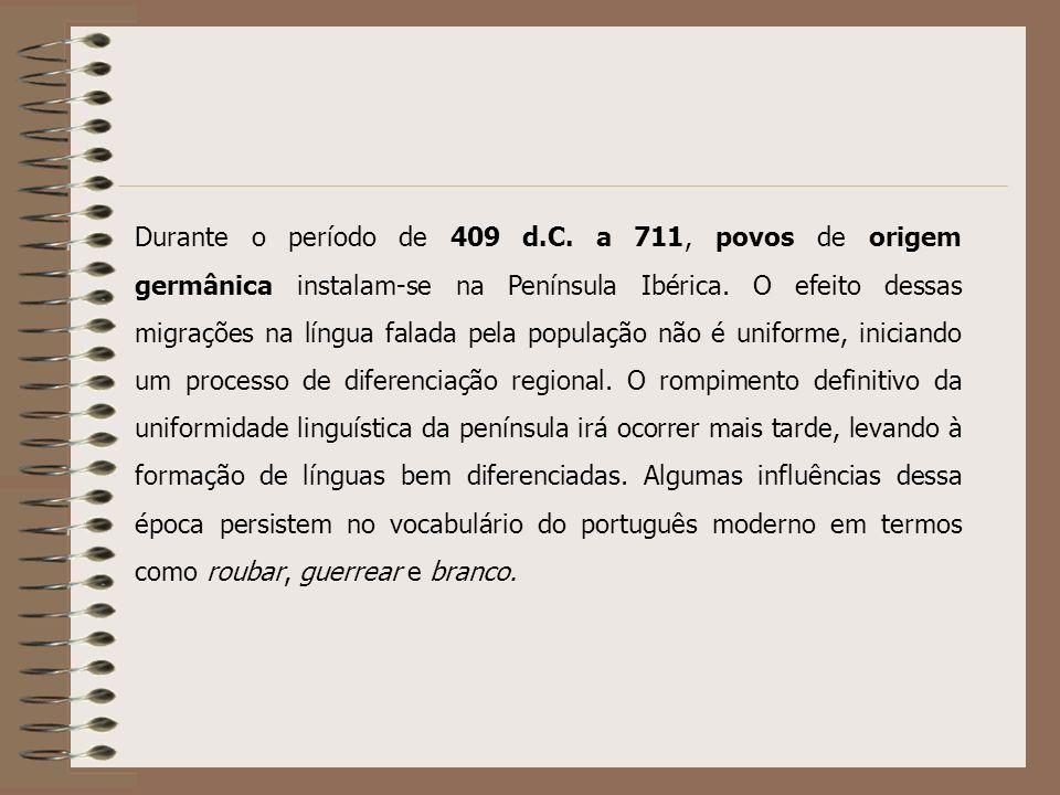 Durante o período de 409 d.C. a 711, povos de origem germânica instalam-se na Península Ibérica.