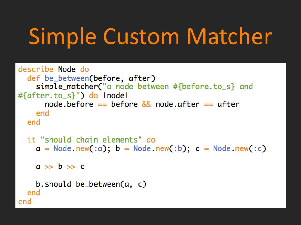 Simple Custom Matcher