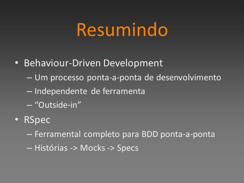 Resumindo Behaviour-Driven Development RSpec
