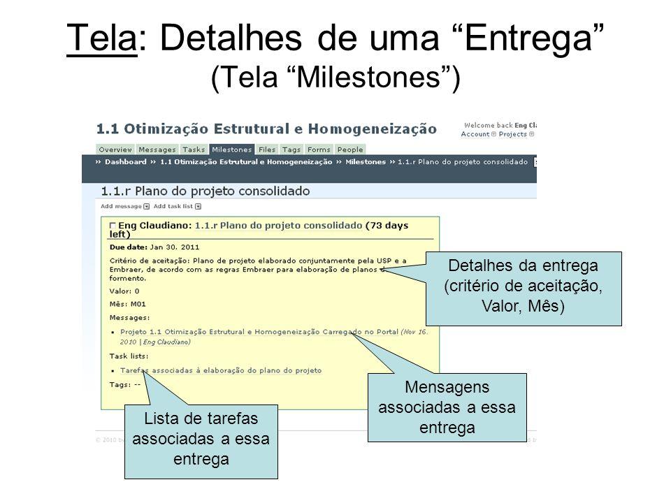 Tela: Detalhes de uma Entrega (Tela Milestones )