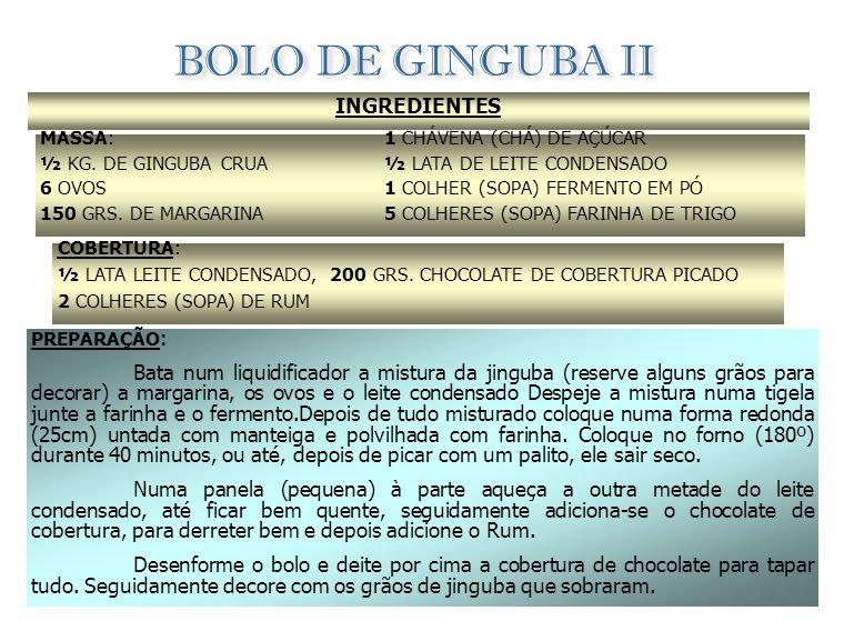 BOLO DE GINGUBA II INGREDIENTES