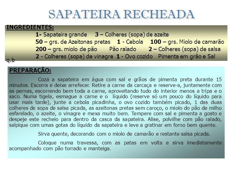 SAPATEIRA RECHEADA INGREDIENTES:
