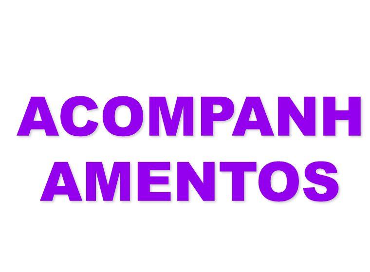 ACOMPANHAMENTOS