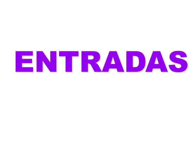 ENTRADAS