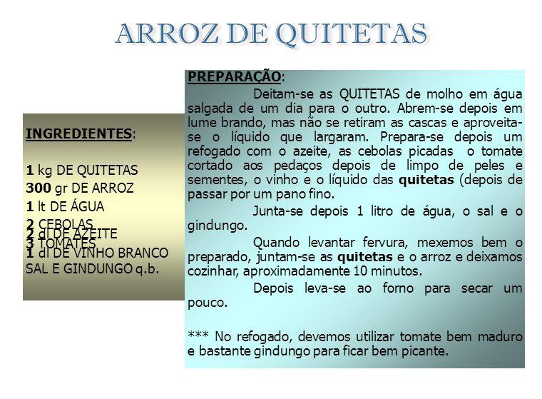 ARROZ DE QUITETAS PREPARAÇÃO: