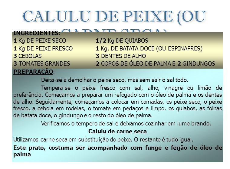 CALULU DE PEIXE (OU CARNE SECA)