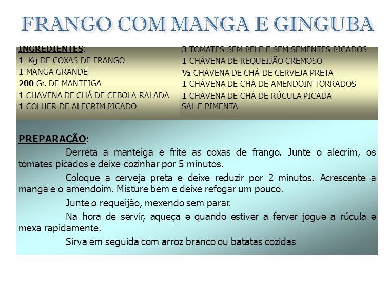 FRANGO COM MANGA E GINGUBA