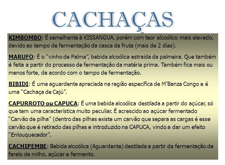 CACHAÇAS (Artesanais) TÍPICAS DE ANGOLA