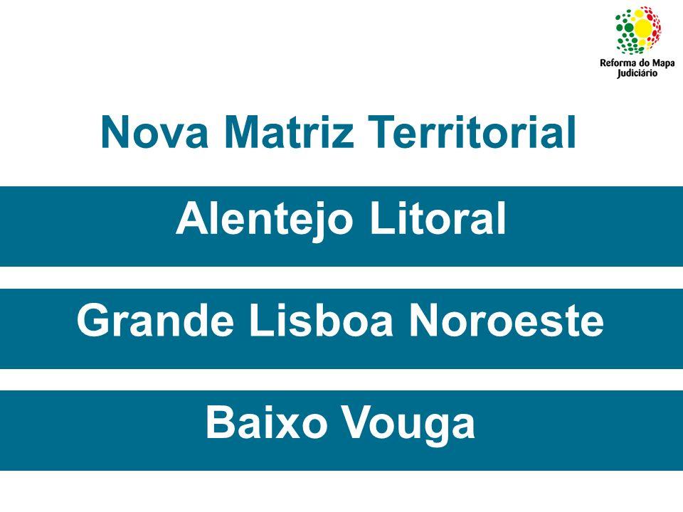 Nova Matriz Territorial Grande Lisboa Noroeste