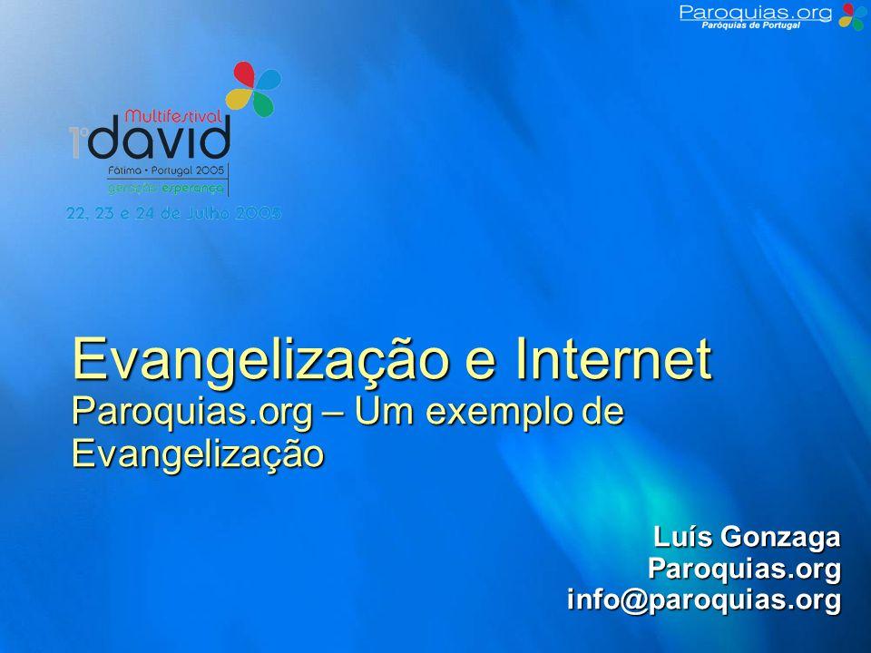 Evangelização e Internet Paroquias.org – Um exemplo de Evangelização