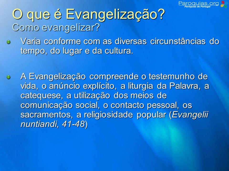 O que é Evangelização Como evangelizar