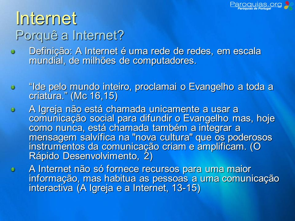 Internet Porquê a Internet