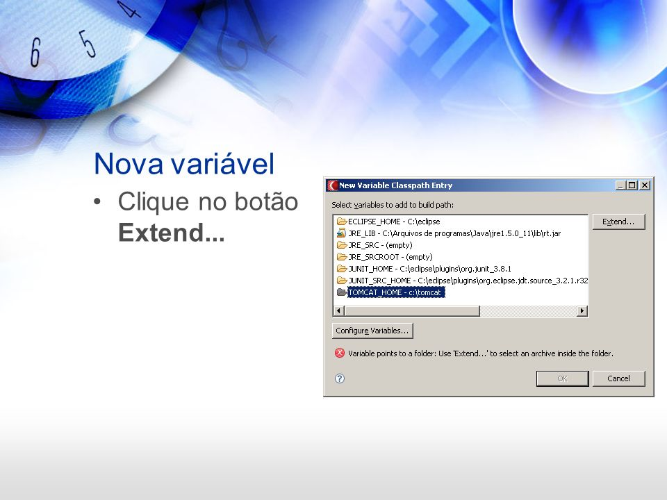 Nova variável Clique no botão Extend...