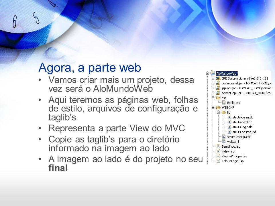 Agora, a parte web Vamos criar mais um projeto, dessa vez será o AloMundoWeb.