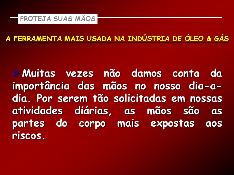 A FERRAMENTA MAIS USADA NA INDÚSTRIA DE ÓLEO & GÁS