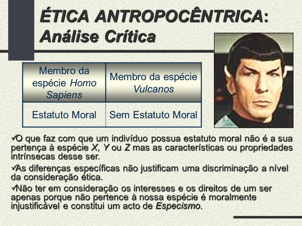 ÉTICA ANTROPOCÊNTRICA: Análise Crítica