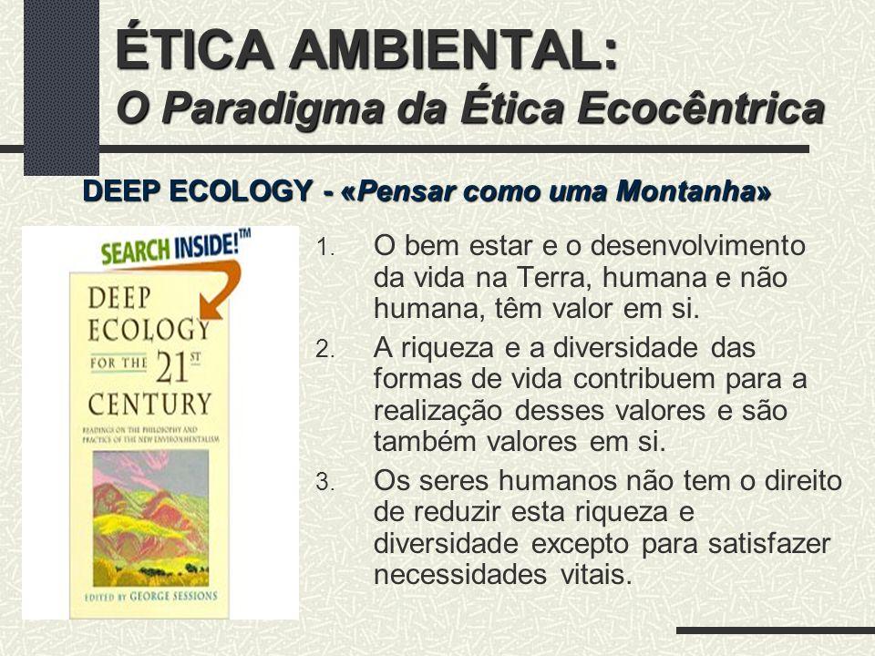 ÉTICA AMBIENTAL: O Paradigma da Ética Ecocêntrica