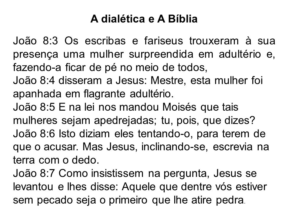 A dialética e A Bíblia