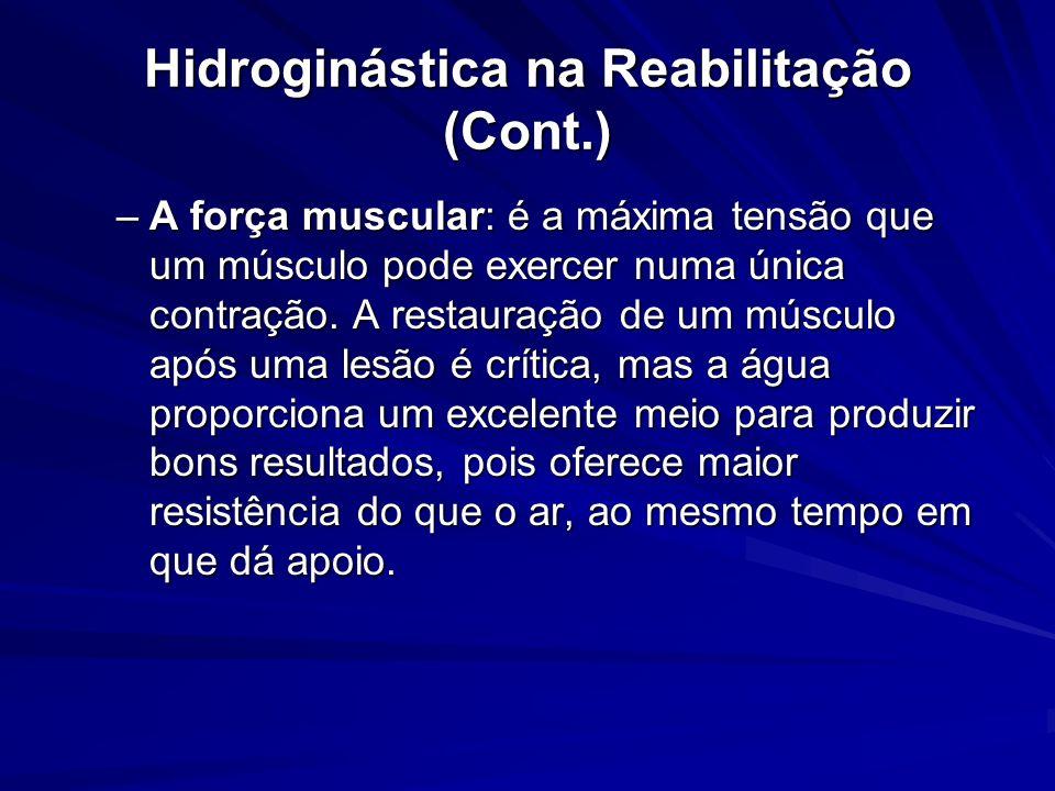 Hidroginástica na Reabilitação (Cont.)