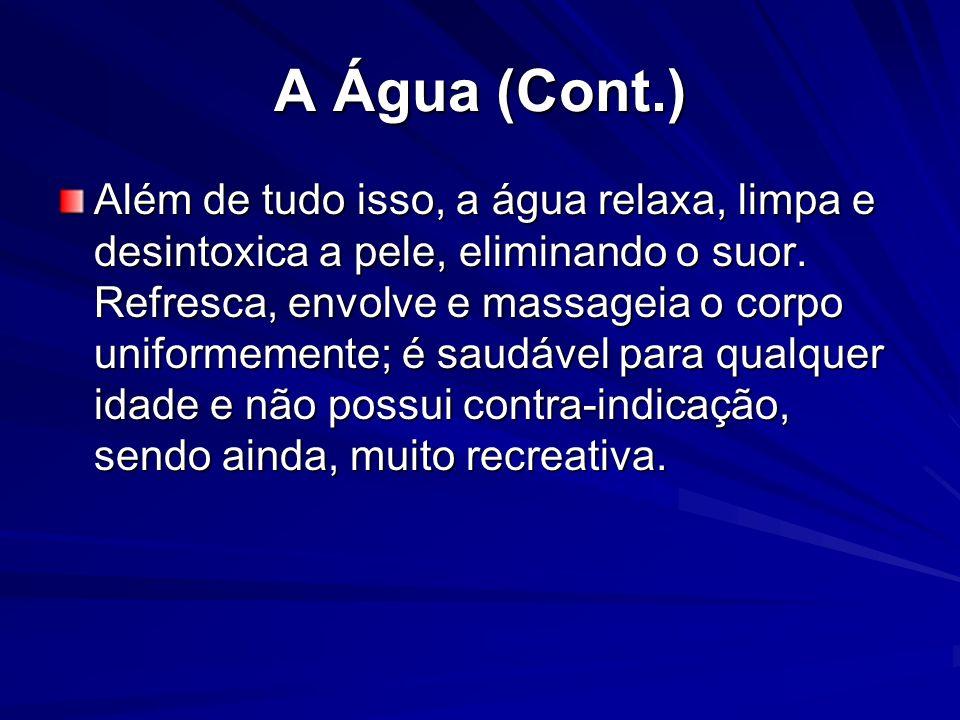 A Água (Cont.)