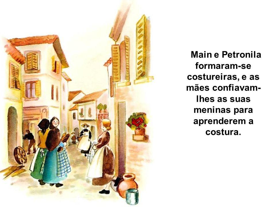 Main e Petronila formaram-se costureiras, e as mães confiavam-lhes as suas meninas para aprenderem a costura.