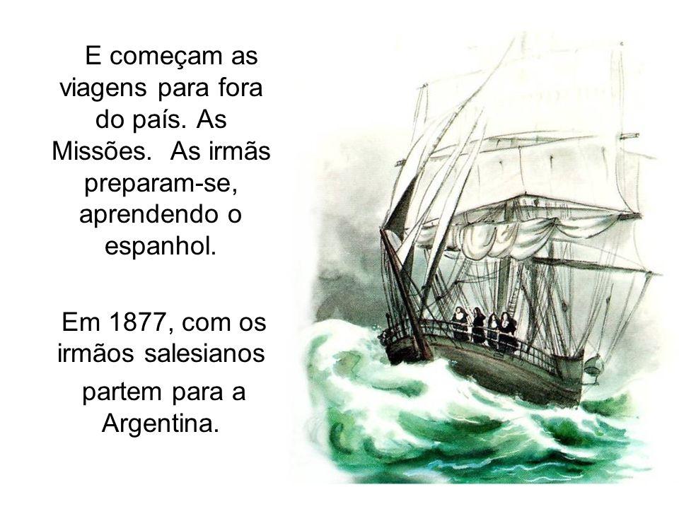 Em 1877, com os irmãos salesianos partem para a Argentina.