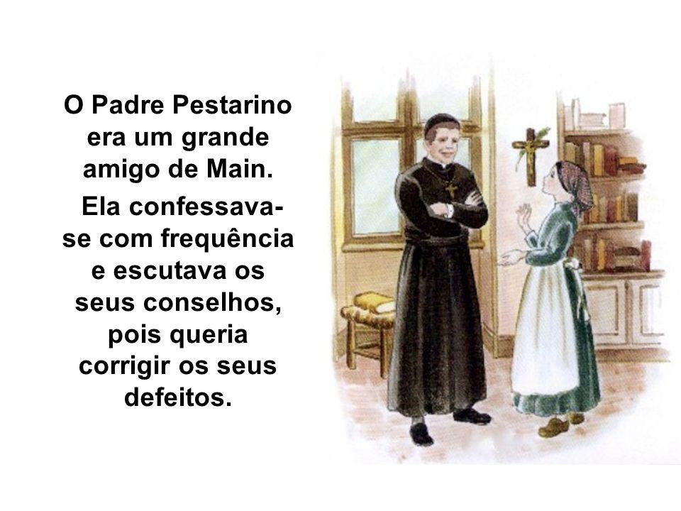 O Padre Pestarino era um grande amigo de Main.