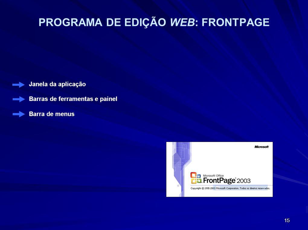 PROGRAMA DE EDIÇÃO WEB: FRONTPAGE