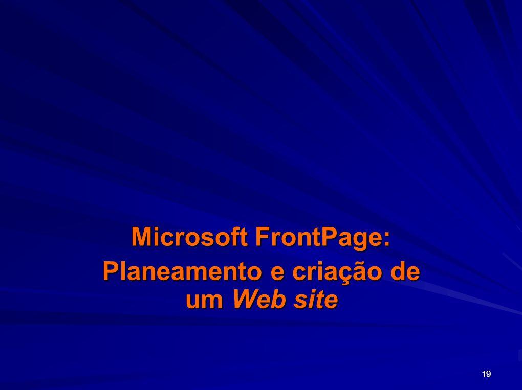 Microsoft FrontPage: Planeamento e criação de um Web site