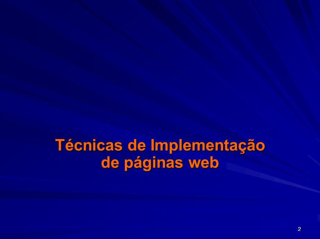 Técnicas de Implementação de páginas web