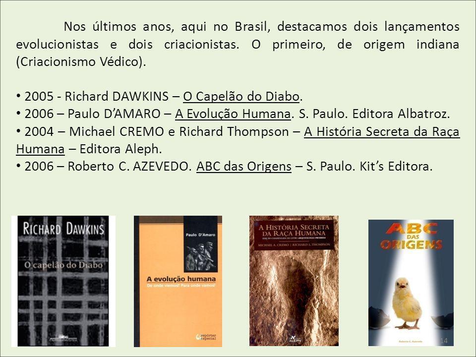 2005 - Richard DAWKINS – O Capelão do Diabo.