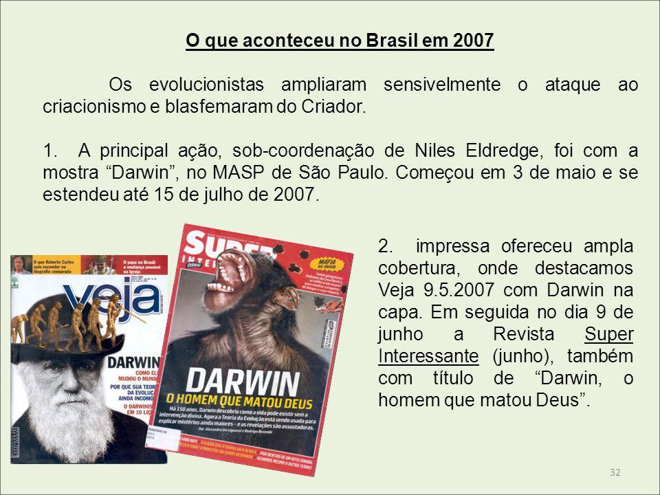 O que aconteceu no Brasil em 2007