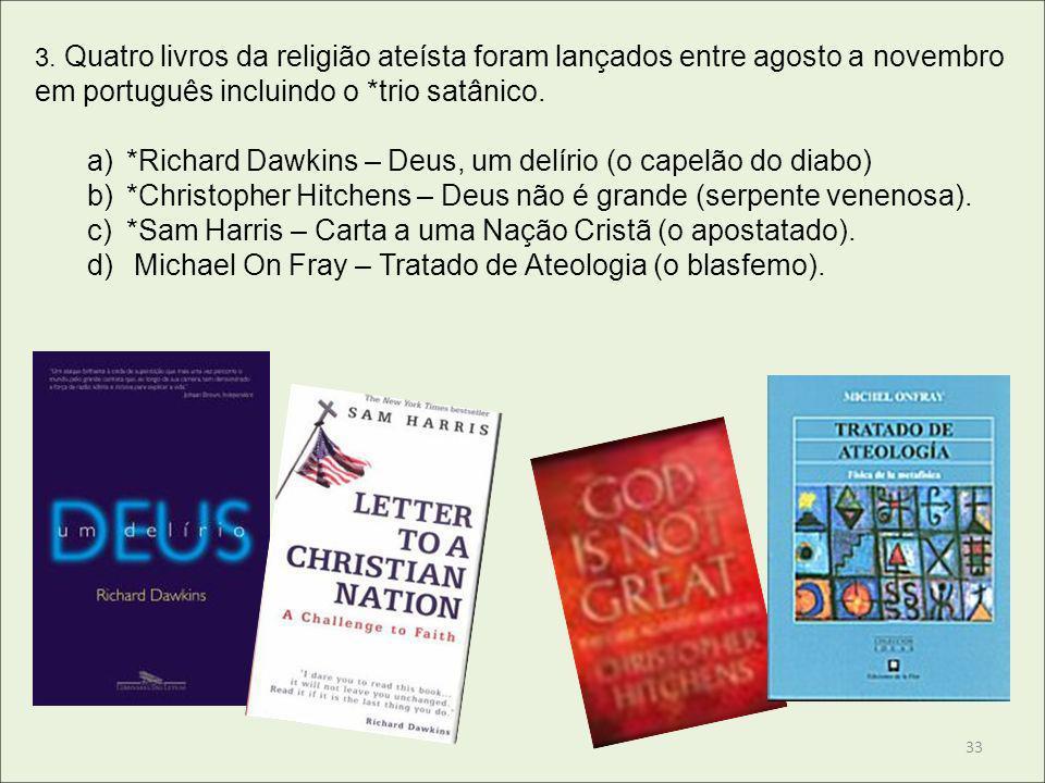 *Richard Dawkins – Deus, um delírio (o capelão do diabo)
