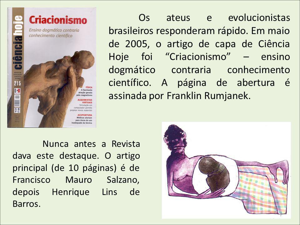 Os ateus e evolucionistas brasileiros responderam rápido