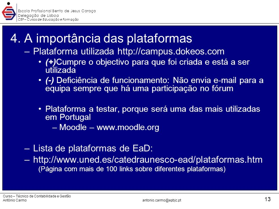 4. A importância das plataformas
