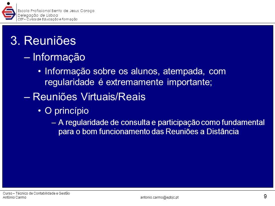 3. Reuniões Informação Reuniões Virtuais/Reais
