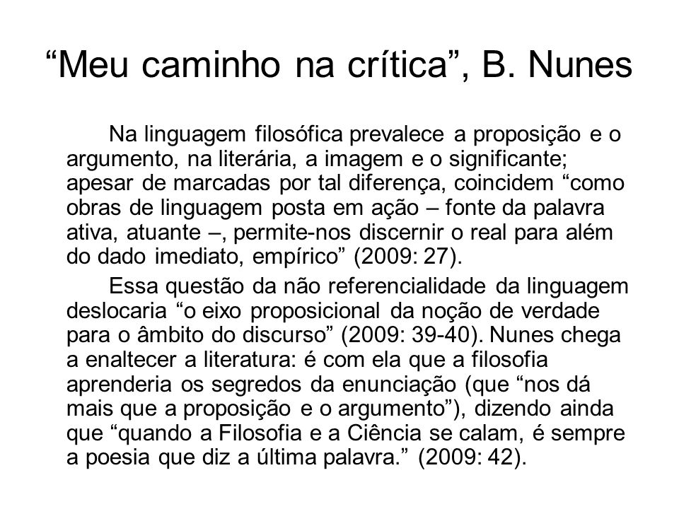 Meu caminho na crítica , B. Nunes