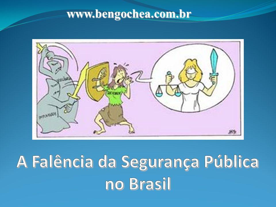 A Falência da Segurança Pública no Brasil