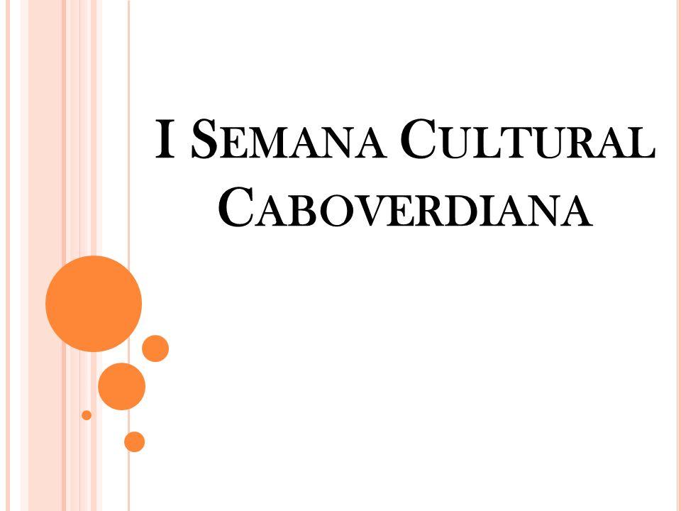 I Semana Cultural Caboverdiana