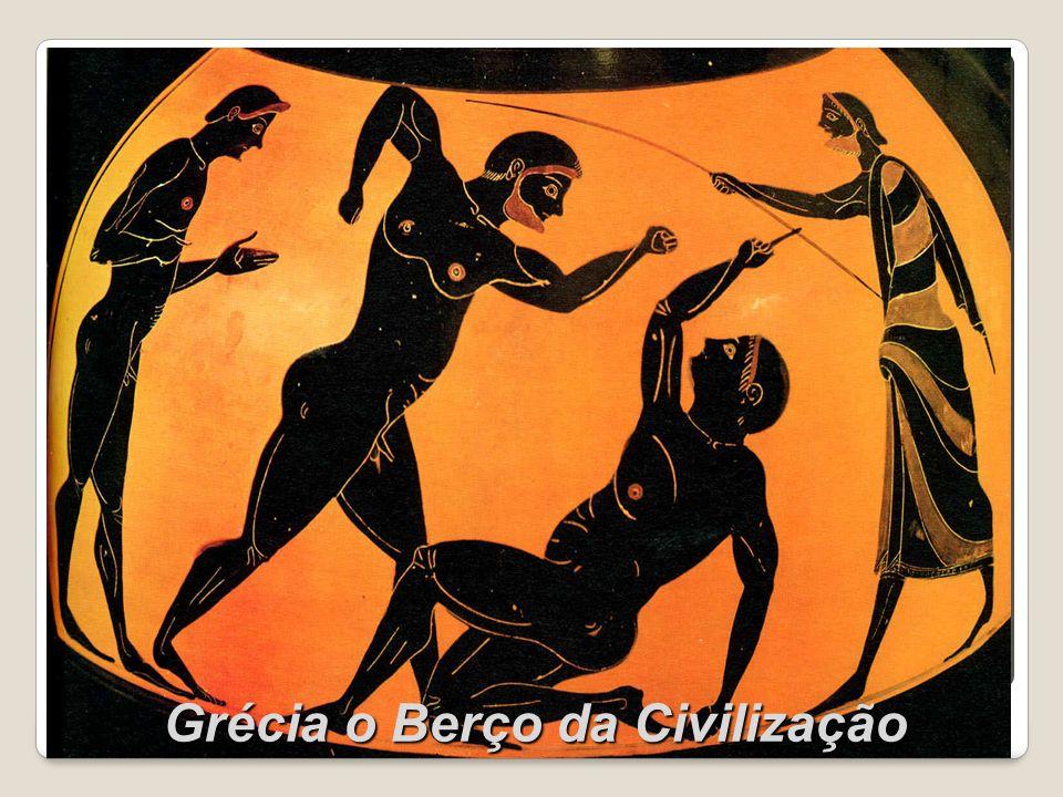 Grécia o Berço da Civilização