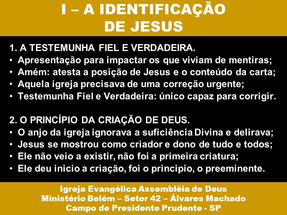 I – A IDENTIFICAÇÃO DE JESUS