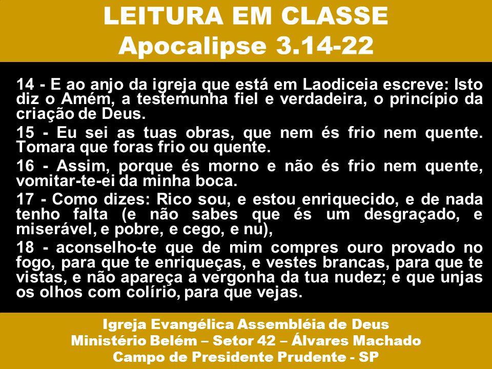 LEITURA EM CLASSE Apocalipse 3.14-22