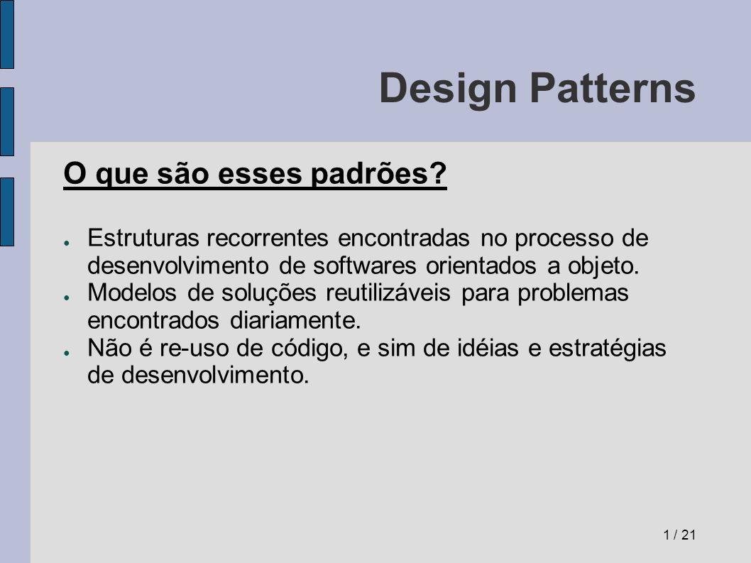 Design Patterns O que são esses padrões