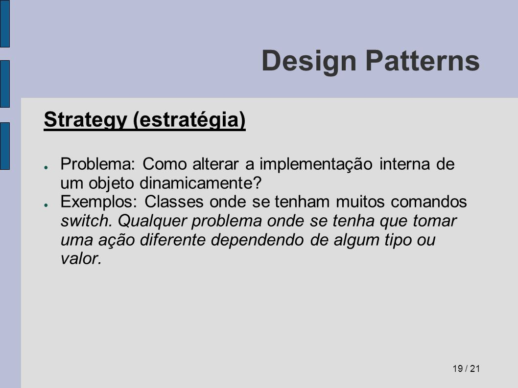 Design Patterns Strategy (estratégia)