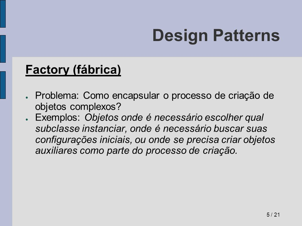 Design Patterns Factory (fábrica)