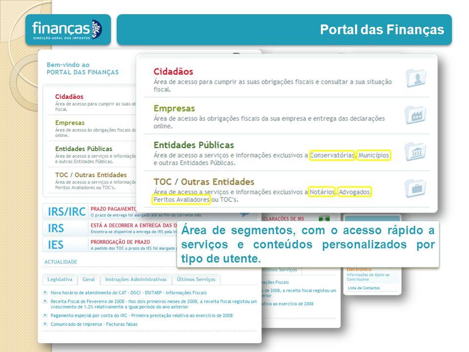 Portal das Finanças Área de segmentos, com o acesso rápido a serviços e conteúdos personalizados por tipo de utente.